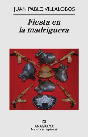 FIESTA EN LA MADRIGUERA / 5 ED.