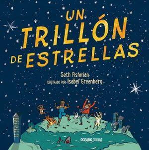 Un trillón de estrellas / pd.