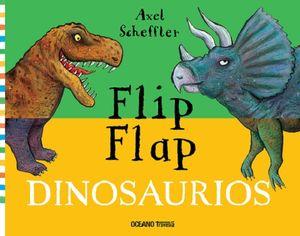 Flip flap. Dinosaurios / pd.