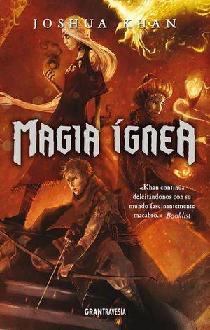 Magia ígnea / Magia sombría 3