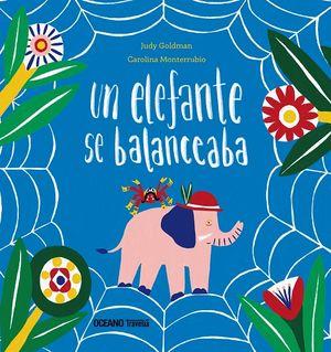 Un elefante se balanceaba / pd.