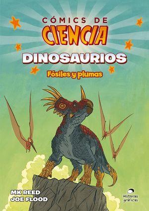 Dinosaurios. Fósiles y plumas / Cómics de ciencia
