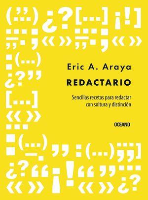 Redactario. Sencillas recetas para redactar con soltura y distinción