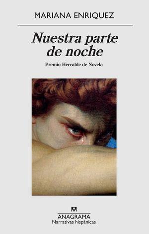 Nuestra parte de noche. Premio Herralde de Novela