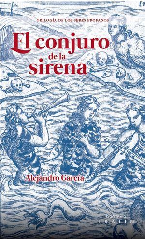 El conjuro de la sirena