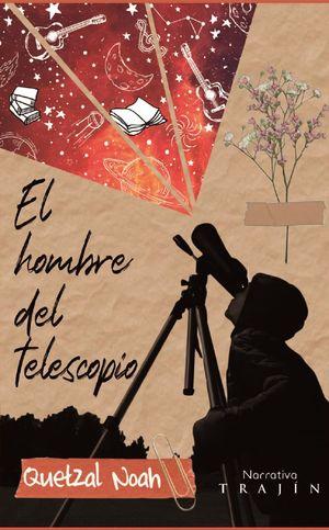 El hombre del telescopio