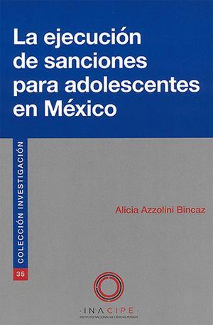 La ejecución de sanciones para adolecentes en México