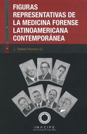Figuras representativas de la medicina forense latinoamericana contemporánea