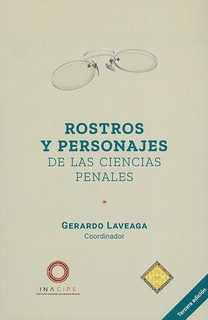 Rostros y personajes de las ciencias penales / 3 ed.