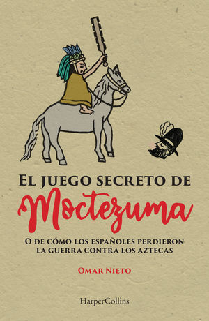 El juego secreto de Moctezuma