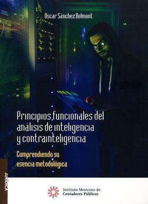 Principios funcionales del análisis de inteligencia y contrainteligencia. Comprendiendo su esencia metodológica
