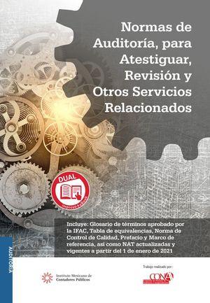 Normas de auditoría para atestiguar, revisión y otros servicios relacionados. Versión profesional DUAL
