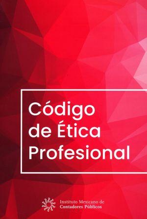 Código de Ética Profesional / 12 ed.