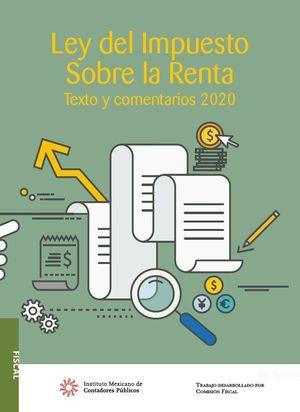 Ley del Impuesto Sobre la Renta. Texto y comentarios 2020 / 17 ed.