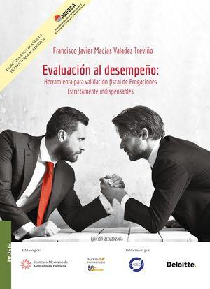 Evaluación al desempeño. Herramienta para la validación fiscal de erogaciones estrictamente indispensables / 2 ed.
