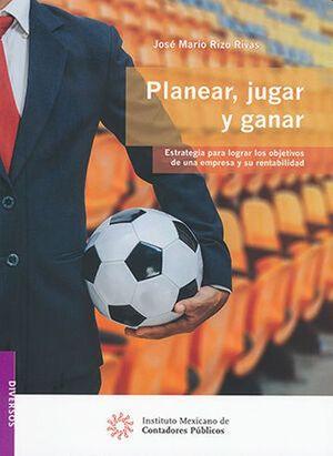Planear, jugar y ganar