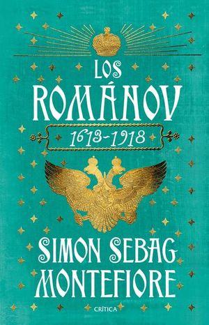 Los Románov 1613 - 1918 / pd.