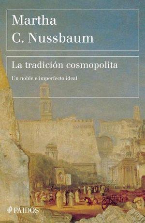 La tradición cosmopolita. Un noble e imperfecto ideal