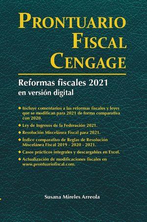 Prontuario Fiscal Cengage. Reformas fiscales 2021 en versión digital
