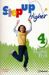 STEP UP HIGHER 4. PRACTICE BOOK