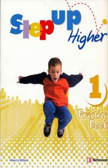 STEP UP HIGHER 1. PRACTICE BOOK
