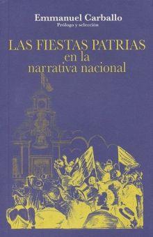 FIESTAS PATRIAS EN LA NARRATIVA NACIONAL, LAS