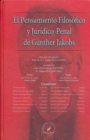 PENSAMIENTO FILOSOFICO Y JURIDICO PENAL DE GUNTHER JAKOBS, EL / PD.
