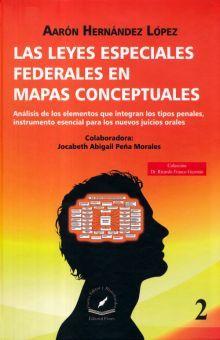 LEYES ESPECIALES FEDERALES EN MAPAS CONCEPTUALES, LAS / TOMO 2 / PD.