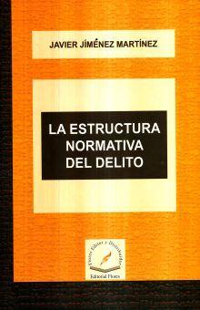 ESTRUCTURA NORMATIVA DEL DELITO, LA / PD.