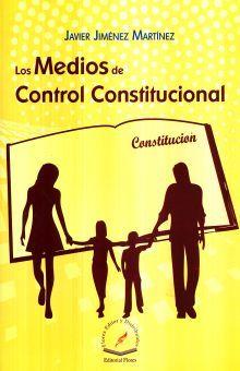 MEDIOS DE CONTROL CONSTITUCIONAL, LOS