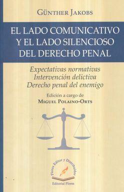LADO COMUNICATIVO Y EL LADO SILENCIOSO DEL DERECHO PENAL, EL