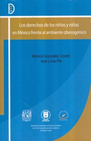 DERECHOS DE LOS NIÑOS Y NIÑAS EN MEXICO FRENTE AL AMBIENTE OBESOGENICO, LOS