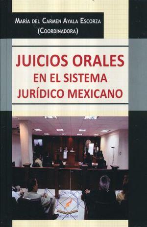 JUICIOS ORALES EN EL SISTEMA JURIDICO MEXICANO / PD.