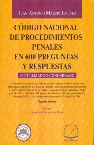 CODIGO NACIONAL DE PROCEDIMIENTOS PENALES EN 600 PREGUNTAS Y RESPUESTAS / 2 ED.
