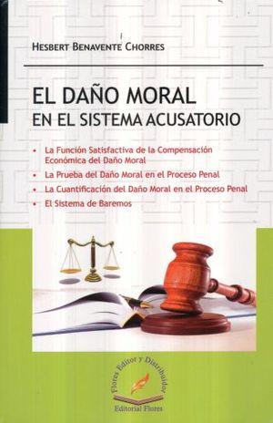 DAÑO MORAL EN EL SISTEMA ACUSATORIO, EL