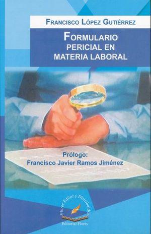 FORMULARIO PERICIAL EN MATERIA LABORAL