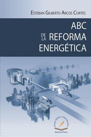 ABC de la Reforma energética