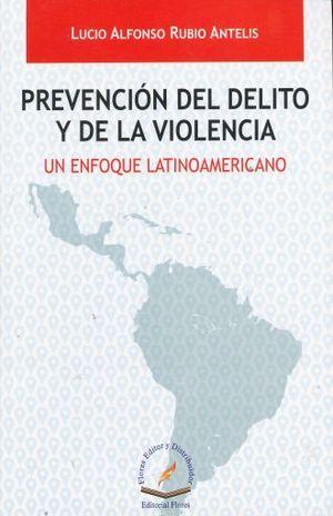 PREVENCION DEL DELITO Y DE LA VIOLENCIA. RUBIO ANTELIS ... @tataya.com.mx