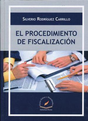 PROCEDIMIENTO DE FISCALIZACION, EL / PD.