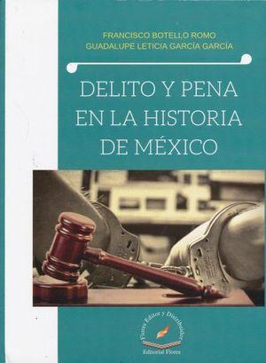 DELITO Y PENA EN LA HISTORIA DE MEXICO