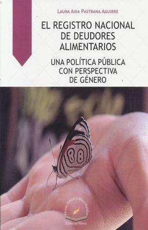 REGISTRO NACIONAL DE DEUDORES ALIMENTARIOS. UNA POLITICA PUBLICA CON PERSPECTIVA DE GENERO