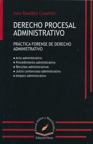 DERECHO PROCESAL ADMINISTRATIVO. PRACTICA FORENSE DE DERECHO ADMINISTRATIVO
