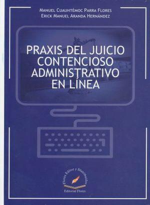 PRAXIS DEL JUICIO CONTENCIOSO ADMINISTRATIVO EN LINEA