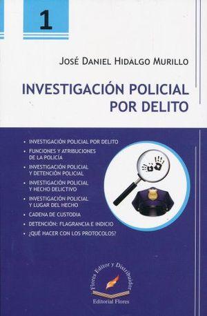 INVESTIGACION POLICIAL POR DELITO 1