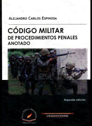 CODIGO MILITAR DE PROCEDIMIENTOS PENALES ANOTADO / 2 ED.