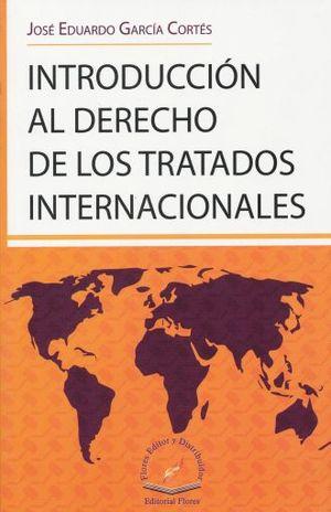 INTRODUCCION AL DERECHO DE LOS TRATADOS INTERNACIONALES