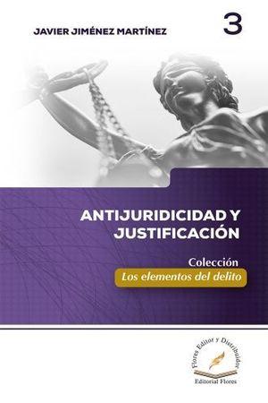 ANTIJURIDICIDAD Y JUSTIFICACION