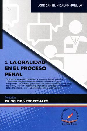 La oralidad en el proceso penal / Vol. 1