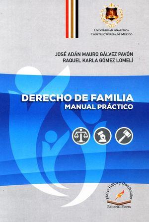 Derecho de familia. Manual práctico / Pd.