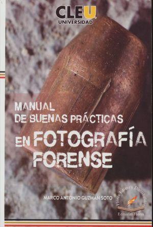 Manual de buenas prácticas en fotografía forense
